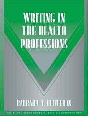 Cover of: Writing in the Health Professions (Technical Communication) | Barbara A Heifferon