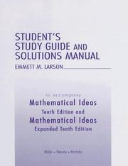 Cover of: Student's Study Guide and Solutions Manual to accompany Mathematical Ideas | Charles David Miller