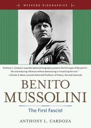 Cover of: Benito Mussoilini | Anthony L. Cardoza