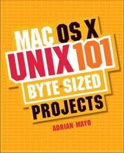 Cover of: Mac OS X Unix 101 Byte-Sized Projects | Adrian Mayo