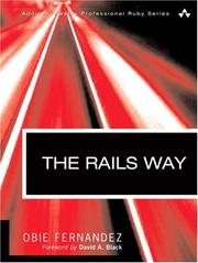 Cover of: The Rails Way (Addison-Wesley Professional Ruby Series) | Obie Fernandez