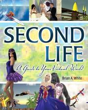 Cover of: Second Life | Brian A. White