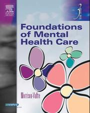 Cover of: Foundations of Mental Health Care (LPN Threads) by Michelle Morrison-Valfre, Michelle Morrison Valfre