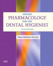 Cover of: Applied Pharmacology for the Dental Hygienist | Elena Bablenis Haveles