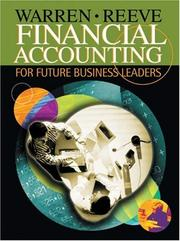 Cover of: Financial Accounting for Future Business Leaders (with Thomson One) by James M. Reeve