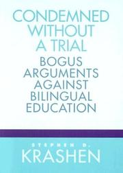 Cover of: Condemned without a trial | Stephen D. Krashen