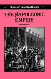 Cover of: The Napoleonic Empire (Studies in European History) | Geoffrey Ellis