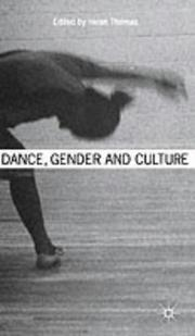 Cover of: Dance, Gender and Culture | Helen Thomas