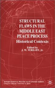 Cover of: Structural Flaws in the Middle East Peace Process | J. W. Wright