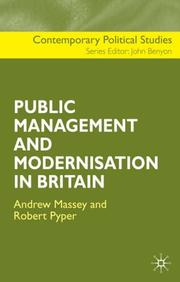 Cover of: The Public Management and Modernisation in Britain (Contemporary Political Studies) | Robert Pyper