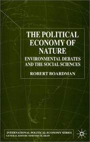 Cover of: The Political Economy of Nature | Robert Boardman