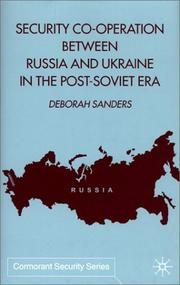 Cover of: Security Co-Operation Between Russia and Ukraine in the Post-Soviet Era (Cormorant Security Series) | Deborah Sanders