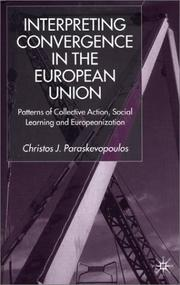 Cover of: Interpreting Convergence in the European Union | Christos J. Paraskevopoulos
