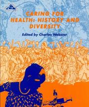Cover of: Caring for Health by Charles Webster