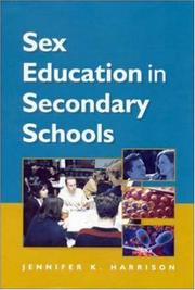 Cover of: Sex Education in Secondary Schools by Jennifer K. Harrison