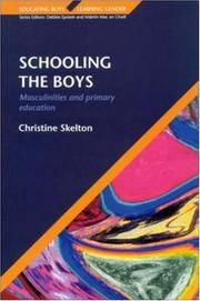 Cover of: Schooling the Boys | Christine Skelton