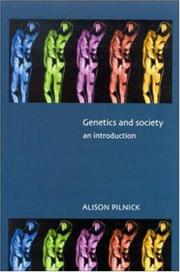 Cover of: Genetics and Society | Pilnick