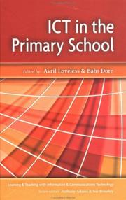 Cover of: ICT in the Primary School (Learning and Teaching with ICT) | Loveless