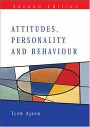 Cover of: Attitudes, Personality And Behaviour (Mapping Social Psychology) by Icek Ajzen
