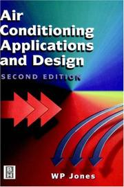 Cover of: Air conditioning applications and design | Jones, W. P.