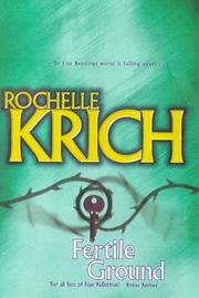Cover of: FERTILE GROUND | Rochelle. Krich