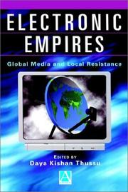 Cover of: Electronic Empires | Daya Kishan Thussu