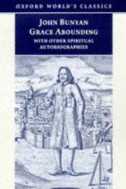 Cover of: Grace abounding to the chief of sinners by John Bunyan