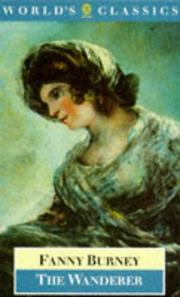 Cover of: The wanderer, or, Female difficulties by Fanny Burney