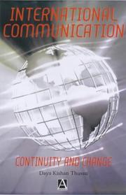 Cover of: International communication | Daya Kishan Thussu