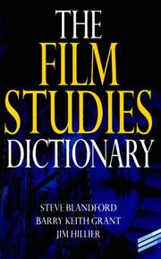 Cover of: The film studies dictionary | Steven Blandford
