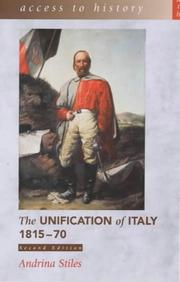 Cover of: The Unification of Italy, 1815-70 | Andrina Stiles