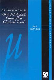 Cover of: An Introduction to Randomised Controlled Clinical Trials | J. N. S. Matthews