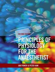 Cover of: Principles of Physiology for the Anaethetist | Ian Power