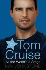 Cover of: Tom Cruise | Iain Johnstone