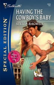 Cover of: Having The Cowboy's Baby | Stella Bagwell