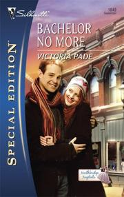 Cover of: Bachelor No More | Victoria Pade