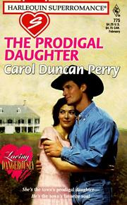 Cover of: The prodigal daughter by Carol Duncan Perry