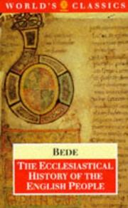 Cover of: The Ecclesiastical History of the English People; The Greater Chronicle; Bede's Letter to Egbert | Saint Bede the Venerable