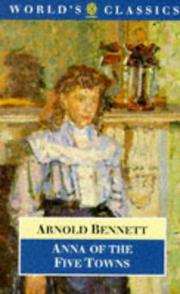 Cover of: Anna of the Five Towns | Arnold Bennett