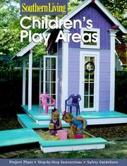 Cover of: Children's Play Areas (Southern Living) | Southern Living