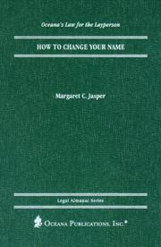 Cover of: How to Change Your Name (Oceana's Legal Almanac Series  Law for the Layperson) by Margaret Jasper