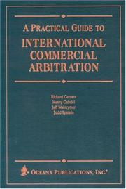 Cover of: Practical Guide to International Commercial Arbitration by David Grunning