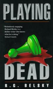 Cover of: Playing Dead | R.G. Belsky