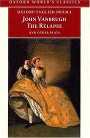 Cover of: The Relapse and Other Plays | John Vanbrugh