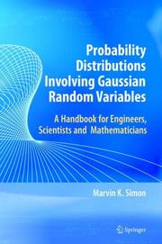 Cover of: Probability Distributions Involving Gaussian Random Variables by Marvin K. Simon