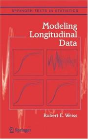 Cover of: Modeling Longitudinal Data | Robert E. Weiss