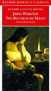 Cover of: The Duchess of Malfi and Other Plays | John Webster