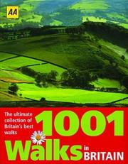 Cover of: 1001 Walks in Britain (Automobile Association of Britain Guides) | Automobile Association (Great Britain)