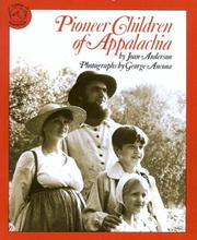 Cover of: Pioneer Children of Appalachia | Joan Anderson