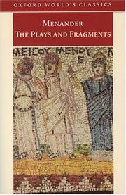 Cover of: Menander, The Plays and Fragments | Menander of Athens.